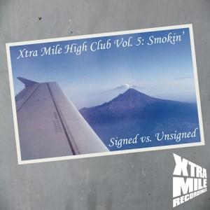Xtra Mile High Club 5 - Smokin'