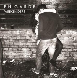 En Garde - Weekenders
