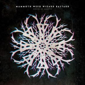Mammoth_Weed_Wizard_Bastard_NHS